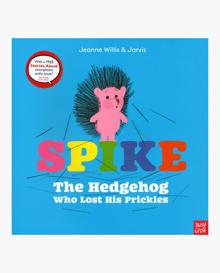 Spike The Hedgehog Who Lost His Prickles - 페이퍼북 (오디오 QR코드 포함)